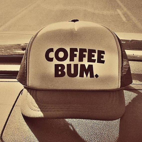 Coffee Bum