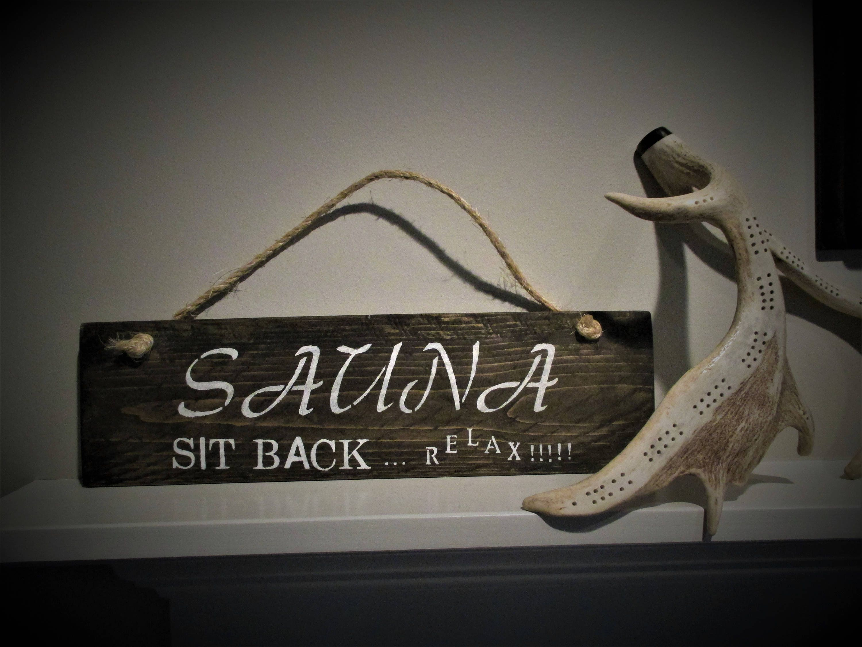 SAUNA Sit Back Relax Wood Sign Wood Hanging Reclaimed Wood