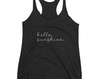 Hello Sunshine/Triblend Tank Top/Ladies Racerback/Summer/Spring/Sunshine/Tank/Fashion
