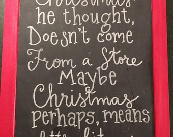 Christmas sign - Grinch quote sign - christmas decoration - chalkboard sign