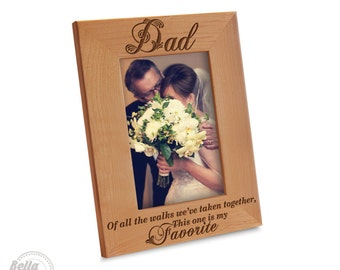 """Dad Picture Frame- """"Dad"""" Of all the walks we've taken together,This one is my Favorite - Engraved Natural Wood Picture Frame- Daddy's Walk"""