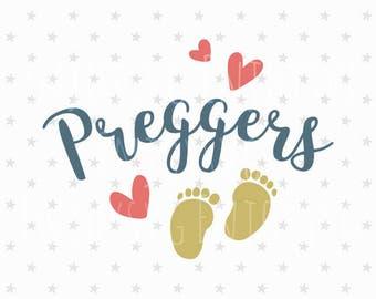 Preggers svg Baby Feet svg Pregnancy svg Mama to be svg Preggers svg Pregnancy svg Pregnancy Announcement svg New Baby SVG Baby Feet svg
