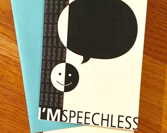 I'm Speechless Thank You Greeting Card, Black and White Card, Smiley Face Card