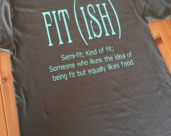 Fit(ish) Shirt