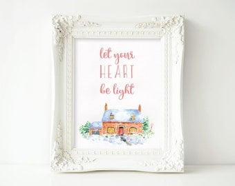 Let Your Heart Be Light Watercolor Christmas Holiday Print
