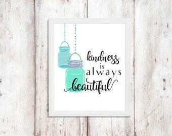 Kindness Quote - Instant Download - Wall Art Decor - Word Art - Printable Quote - Word Art - Digital Artwork - Kitchen Decor - Mason Print