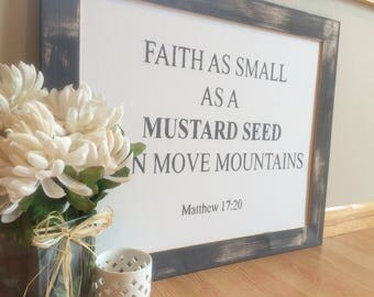 Faith As Small As A Mustard Seed Can Move Mountains Framed Canvas