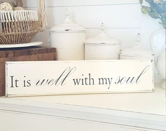 It is well with my soul~ Wood sign