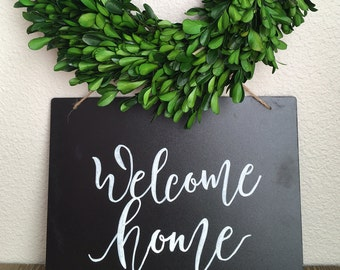 "Welcome Home 10x8"" chalkboard sign, hand painted sign, farmhouse style"