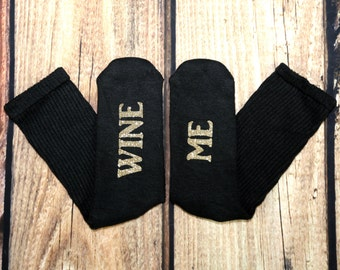 Wine Me socks with Gold glitter letters.Gifts For Her - Valentine's Day Ideas