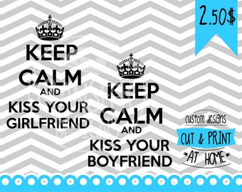 Keep Calm and kiss your boyfriend and girlfriend clip art Infinity designs Receive  SVG AI PNG Dxf images instantly