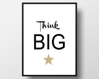 Think Big, Download Printable Quote, Motivational Wall Art, Inspirational Print, 8x10 Quote, Wall Decor