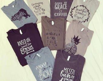 Tee Shirt, Tshirt, Women's Tee, Mom Tee, Mom Shirt, women's tee, cute shirt, cute tee, custom tee, graphic tee