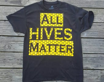 All Hives Matter honey bee shirt