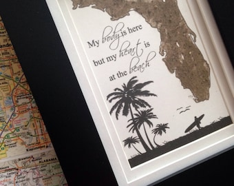 Florida Dirt Map-My body is here but my heart is at the beach