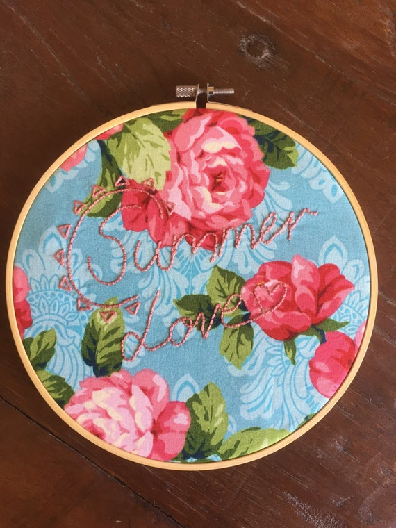 Summer love quote 8 inch embroidery hoop art, floral fabric.