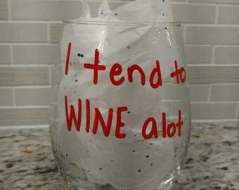 Stemless wine glasses with quotes