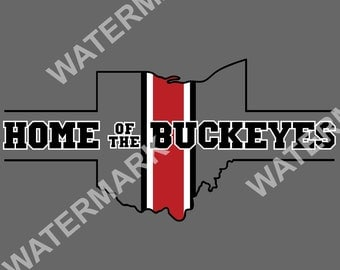 Home of the Buckeyes - The Ohio State University - Ohio State - SVG Image Instant Download