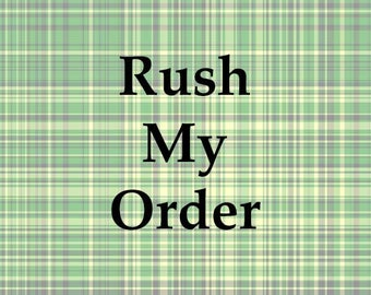 Rush My Order - Order ships is 1-2 business days