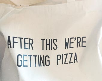 After This We're Getting Pizza Tote | Gym Bag | Pizza Lover | Gift | Workout | Zipper Tote | Pizza | Gym | Active Lifestyle