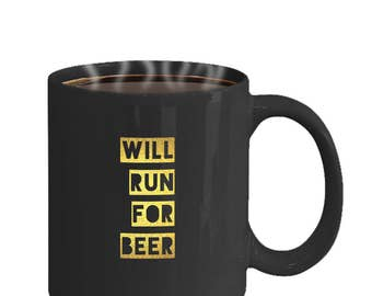 Will Run For Beer Mug - Perfect gift for runners