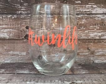 twinlife wine glass / twins wine glass / twin life wine glass / #twinlife