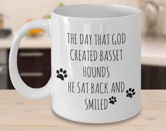 Basset Hound Mug - The Day That God Created Basset Hounds - Gifts for Basset Hound Lovers