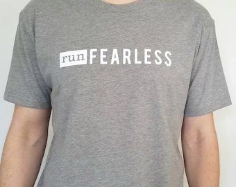 Run Fearless -- T-Shirt
