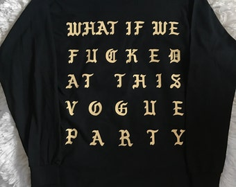 Vogue Party Kanye West Yeezy Saint Pablo Tour Long Sleeve Merch