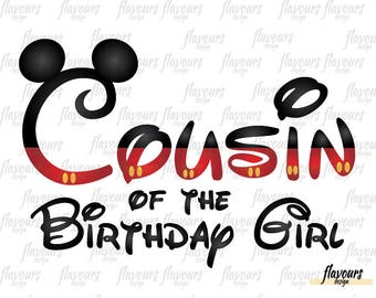 Cousin Of The Birthday Girl - Mickey Ears - INSTANT DOWNLOAD - Disney Mickey Birthday Printable Iron on Transfer