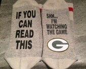 If You Can Read This ... SHHH... I'm Watching The Game (Socks) with Green Bay Packers Logo
