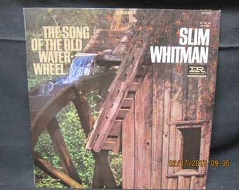 Slim Whitman Song of the Old Waterwheel - Liberty Records