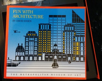 Fun with Architecture From the Metropolitan Museum of Art by David Eisen 1992