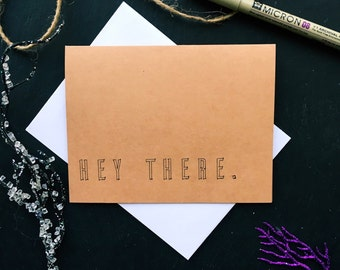 Hey There Funny Greeting Card - Best Friend Cards - Thank You Cards - Funny Greeting Cards - Friendship Card