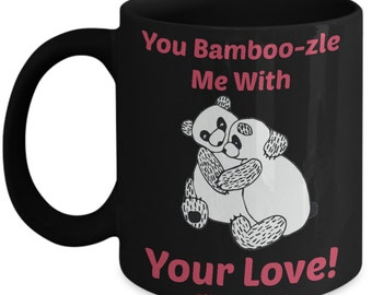 Valentine Mug For Kids - You Bamboo-zle Me With Your Love