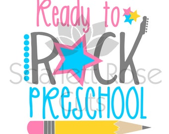 Back to School SVG, Ready to Rock Preschool, cute girl, first day of school SVG cut file for silhouette cameo and cricut