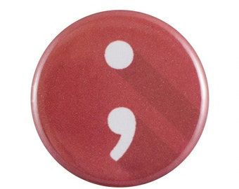 "Semicolon 1.25"" Button Pin"