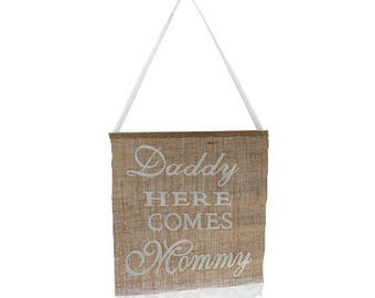 Daddy Here Comes Mommy Burlap Banner Rustic Country Wedding Hanging Sign Wedding Garland Rustic Centerpieces