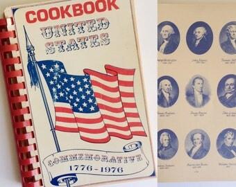 Vintage United States Commemorative Cookbook - Bi-Centennial Cookbook - 1776-1976 - Vintage Kitchen - American - 4th Fourth of July