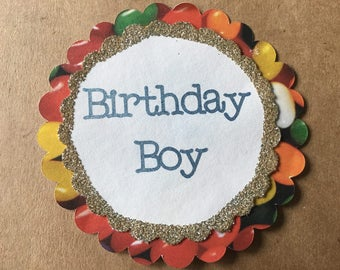 Birthday Pin *CUSTOM* *no ribbon*