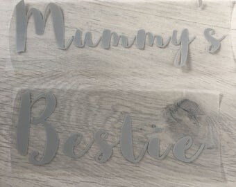 Mummy's Bestie Vinyl Decal Sticker Iron On Transfer DIY