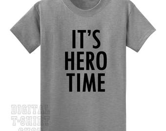 It's Hero Time T-shirt