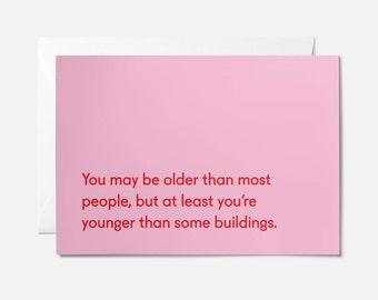 ON SALE / Funny birthday card / Rude birthday card / Silly birthday card / Really old birthday card / Younger than buildings