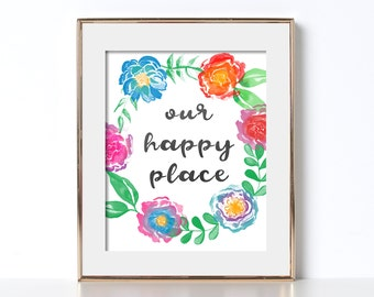 Our Happy Place Print Digital Download Housewarming Gift for Housewarming Our Happy Place Poster Fun Home Decor Printable Home Decor Poster