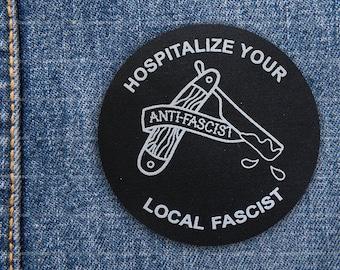 Anti Fascist Patch - Hospitalize Your Local Fascist