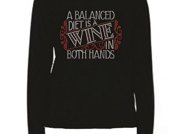 Rhinestone A Balanced Diet Wine T Shirt                                               LR 08B1