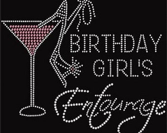 Rhinestone Birthday Girls Entourage with Martini   Lightweight Ladies T-Shirt  or DIY Iron On Transfer        EQ4N