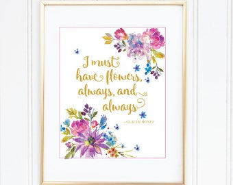 I Must Have Flowers Always and Always, Claude Monet Print, Digital Print, Wall Art, Instant Download, Wall Decor, Living Room Art