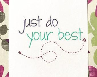 Keepsake Kard: Just Do Your Best