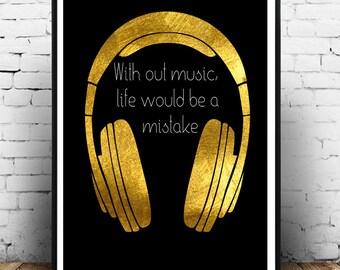 Headphones Print,Gold Printable,Music Wall Art,Gold Music Print,Gold Headphones Print,Music is life printable,Music quote
